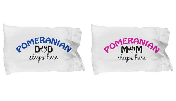 DogsMakeMeHappy Pomeranian Mom and Dad Pillowcases (Couple)