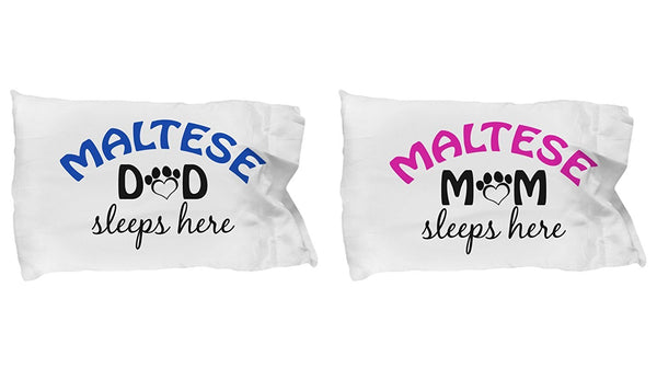 DogsMakeMeHappy Maltese Mom and Dad Pillow Cases (Couple)