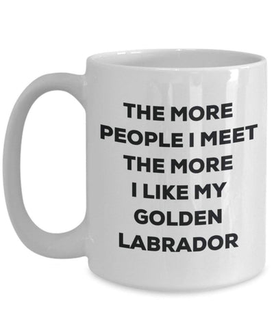 The more people I meet the more I like my Golden Labrador Mug