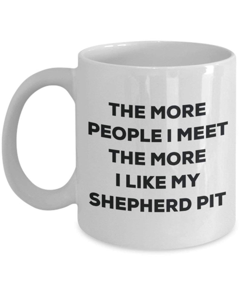 The more people i meet the more i Like My Shepherd Pit mug – Funny Coffee Cup – Christmas Dog Lover cute GAG regalo idea 11oz Infradito colorati estivi, con finte perline