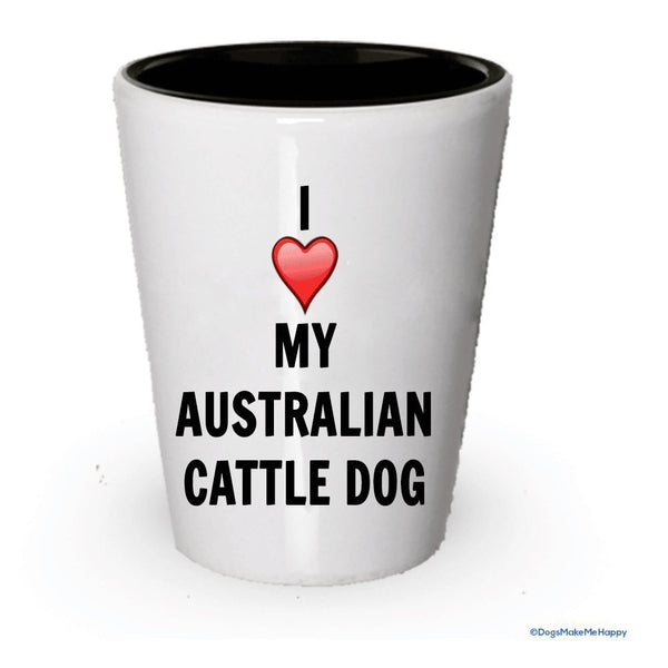 I Love My Australian Cattle Dog shot Glass – Australian Cattle Dog Lover regali di Natale... White Exterior and Black Interior