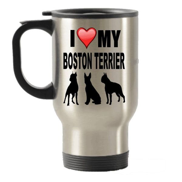 I Love My Boston Terrier Gift Stainless Steel Travel Insulated Tumblers Mug