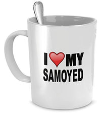 Samoyed Mug - I Love My Samoyed - Samoyed Lover Gifts- Dog Lover Gifts - 11 oz Ceramic Coffee Mug