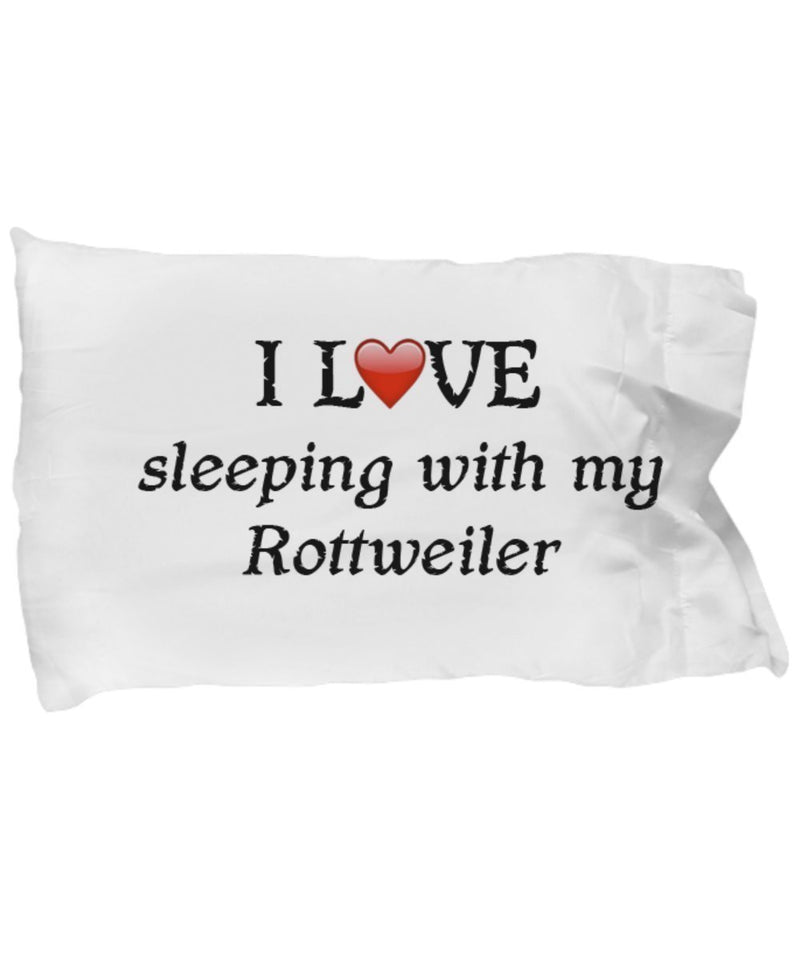 SpreadPassion I Love My Rottweiler Pillowcase