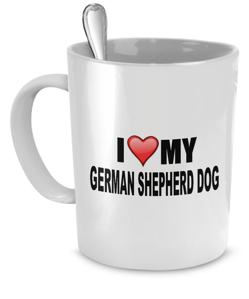 German Shepherd Mug(Tasses à café) - I Love My German Shepherd Dog - German Shepherd Lover Gifts- Dog Lover Gifts