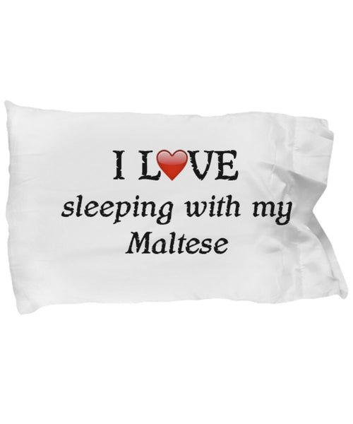 SpreadPassion I Love My Maltese Pillowcase