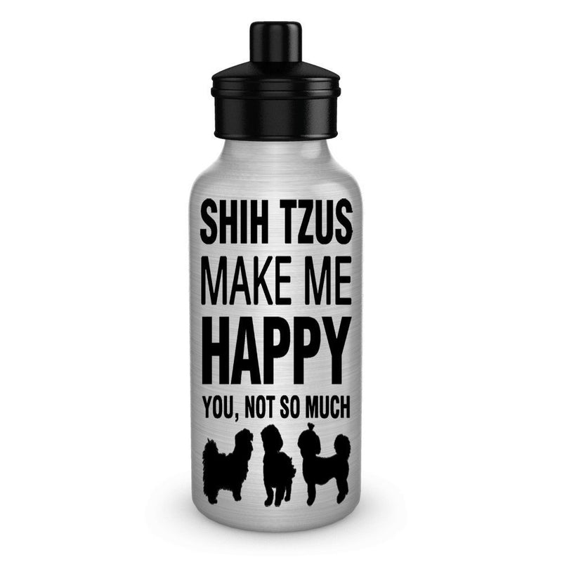 Shih Tzus make me happy Dog lover water bottle gifts idea