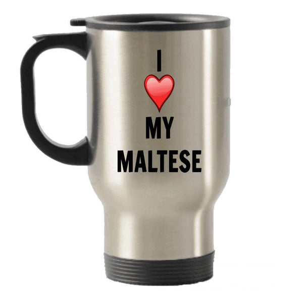 I Love My Maltese Stainless Steel Travel Insulated Tumblers Mug