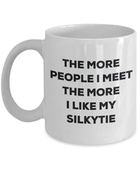 The more people i meet the more i Like My Silkytie mug – Funny Coffee Cup – Christmas Dog Lover cute GAG regalo idea 15oz Infradito colorati estivi, con finte perline