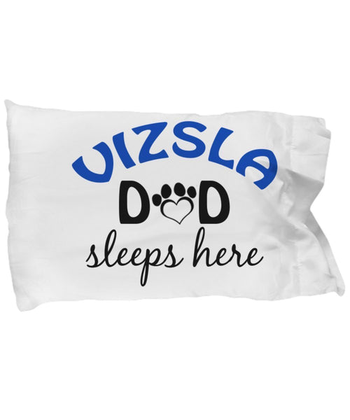 DogsMakeMeHappy Vizsla Mom and Dad Pillowcases (Mom)