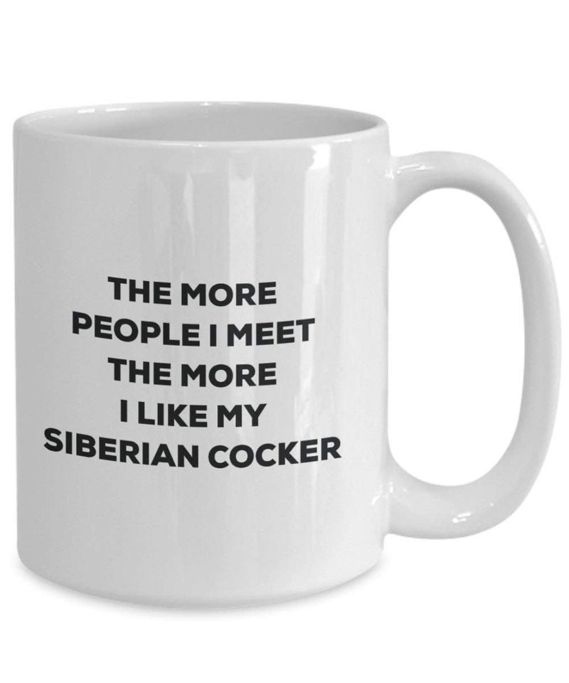 The more people i meet the more i Like My Siberian cocker mug – Funny Coffee Cup – Christmas Dog Lover cute GAG regalo idea 11oz Infradito colorati estivi, con finte perline