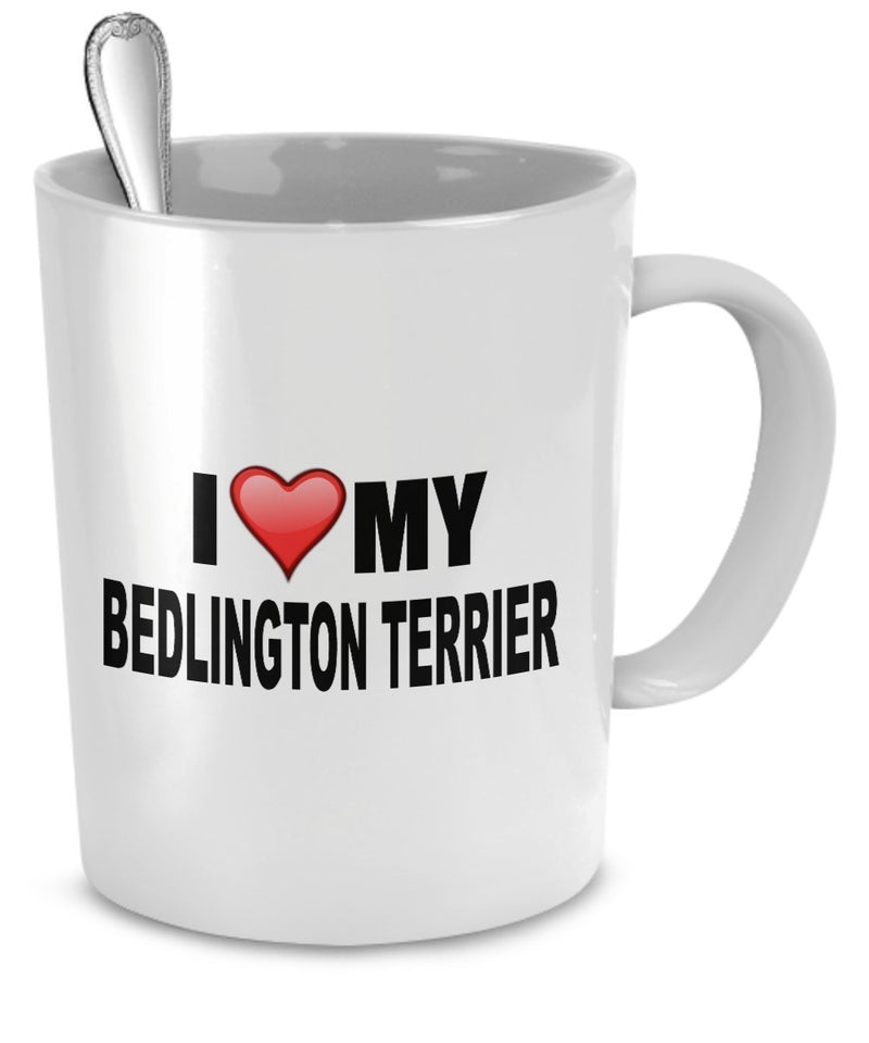 Bedlington Terrier Mug(Tasses à café) - I Love My Bedlington Terrier - Bedlington Terrier Lover Gifts