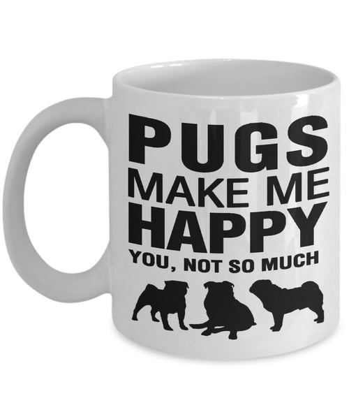 Pugs Make Me Happy - White V2 Mug