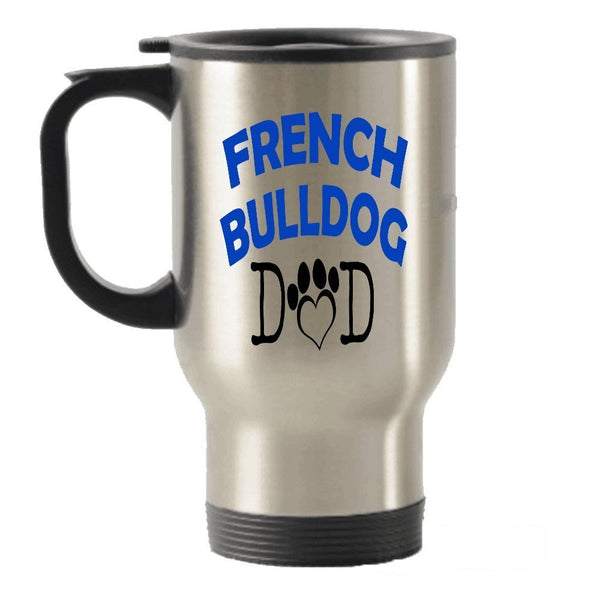 French Bulldog Dad and Mom gift idea Stainless Steel Travel Insulated Tumblers Mug (Mom)