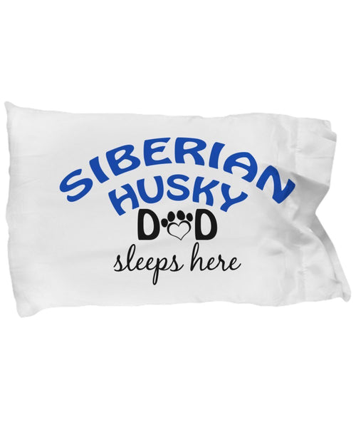 DogsMakeMeHappy Siberian Husky Mom and Dad Pillowcases (Mom)