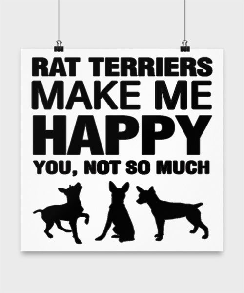 Rat Terriers Make Me Happy Dog lover Poster wall art Gift idea (14 × 14)
