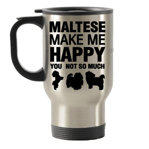 Maltese Make Me Happy
