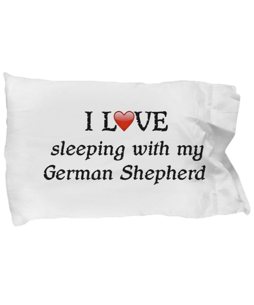 SpreadPassion I Love My German Shepherd Pillowcase