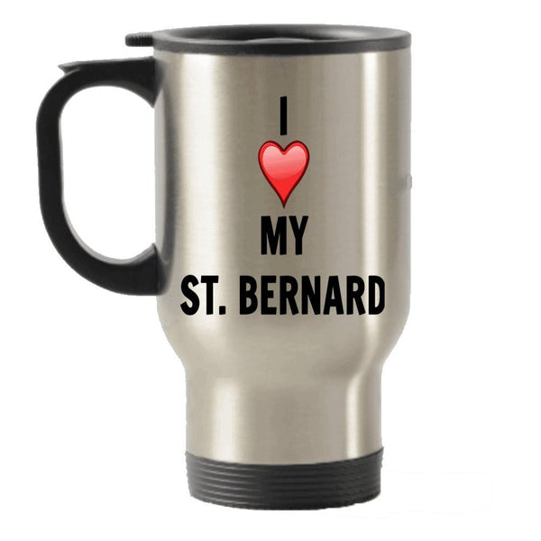 I Love My St Bernard Stainless Steel Travel Insulated Tumblers Mug
