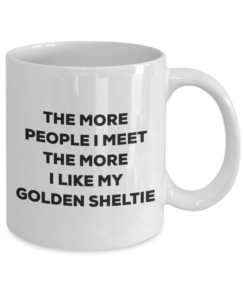 The more people I meet the more I like my Golden Sheltie Mug