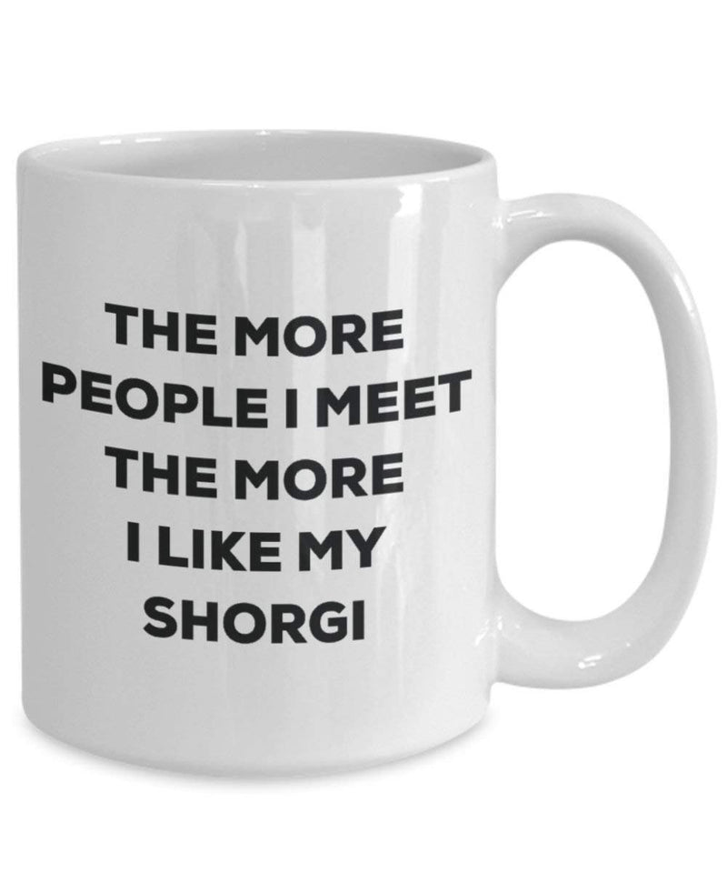 The more people I meet the more I like my Shorgi Mug