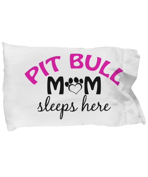 DogsMakeMeHappy Pit Bull Mom and Dad Pillowcases (Mom)