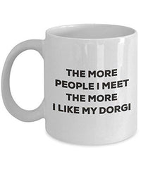 The More People I Meet The More I Like My Dorgi Mug