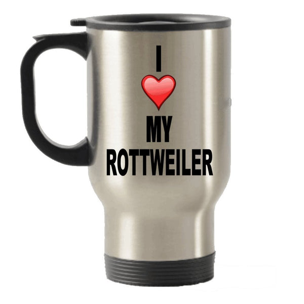 I Love My Rottweiler Stainless Steel Travel Insulated Tumblers Mug