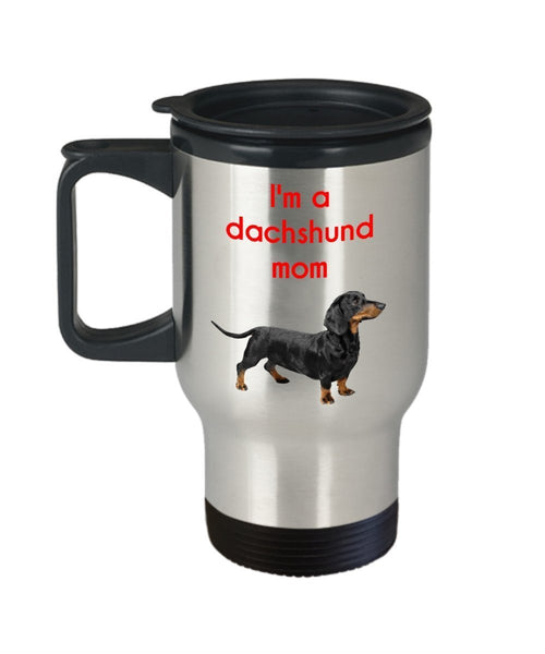 Dachshund Mom Travel Mug - Funny Insulated Tumbler- Novelty Birthday Christmas Anniversary Gag Gifts Idea