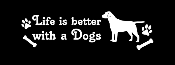 Life is better with a dog - Dogs Make Me Happy - 2