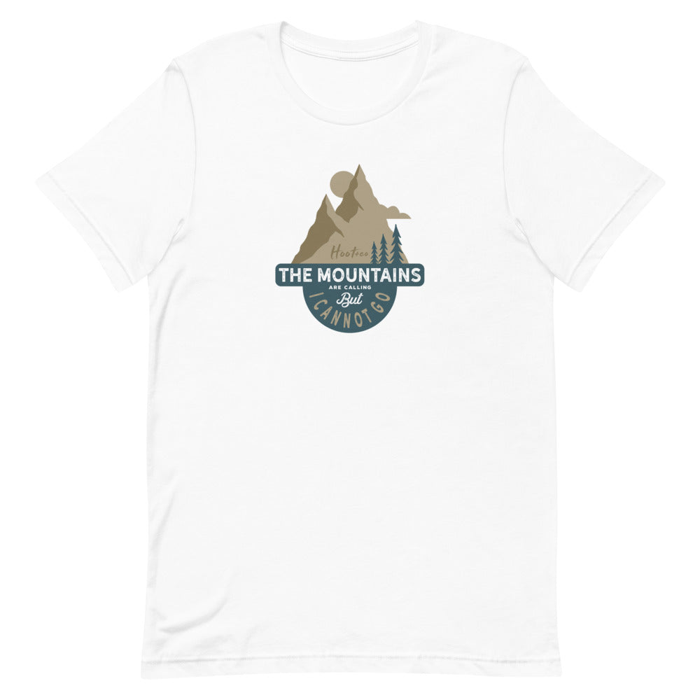 The Mountains Are Calling Unisex T-Shirt
