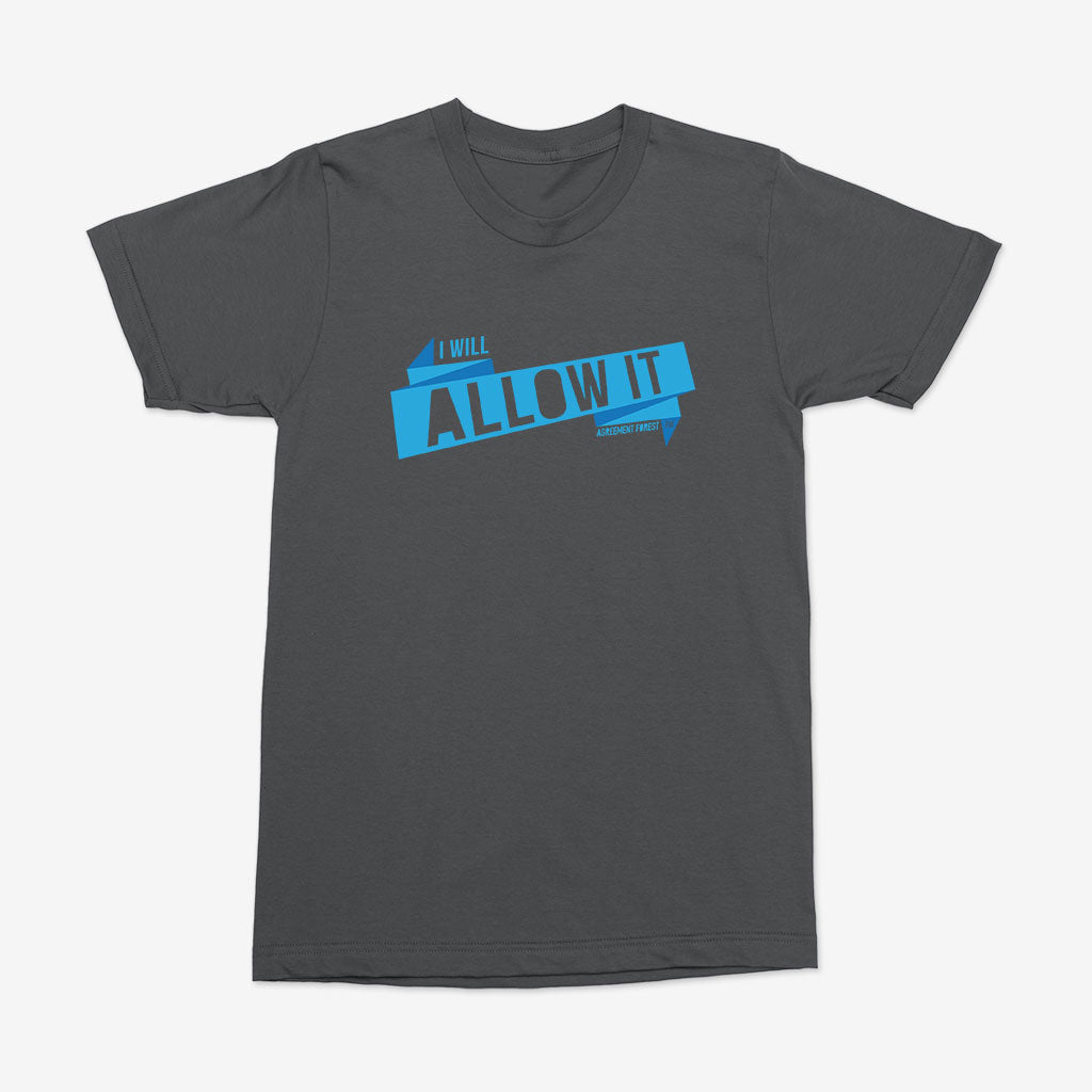 Men's I Will Allow It Tee