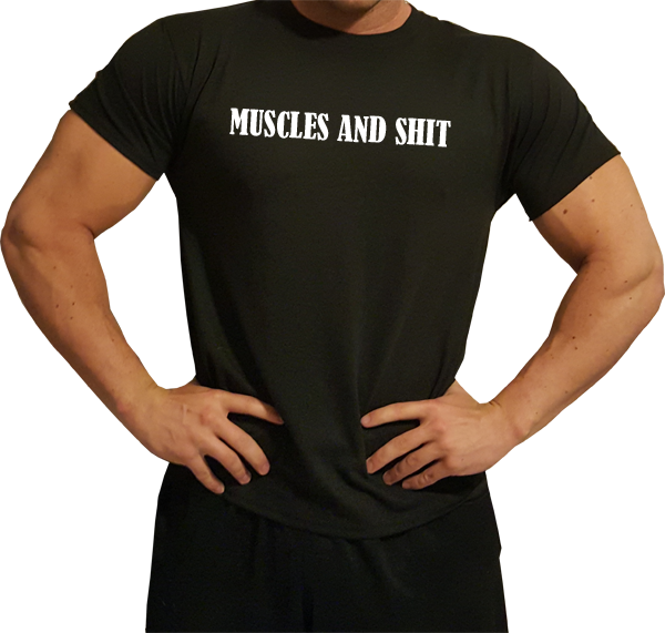 Muscles and Shit Black T-Shirt (Men's) - Swole Athletics
