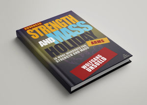 eBook & Videos - Advanced Strength and Mass Holiday