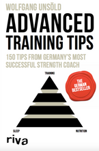 Laden Sie das Bild in den Galerie-Viewer, Book (english) - Advanced Training Tips - 150 Tips from Germany's most successful Strength Coach