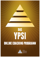 Laden Sie das Bild in den Galerie-Viewer, 2.0 - Das YPSI Online Coaching Programm (deutsch)