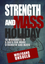 Laden Sie das Bild in den Galerie-Viewer, eBook & Videos - Strength and Mass Holiday