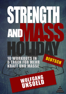 eBook & Videos - Strength and Mass Holiday (Deutsch)