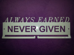 Always Earned Never Given Hanger, Bar Style