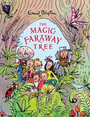 The Magic Faraway Tree (The Deluxe Edition) by Enid Blyton