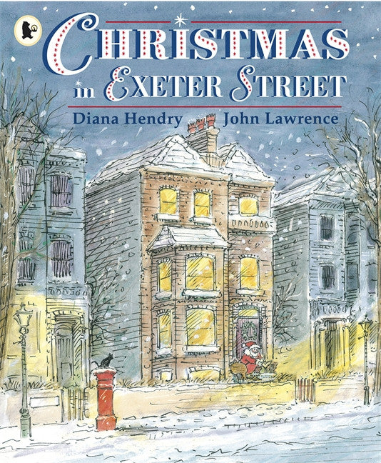 Christmas in Exeter Street by Diana Hendry & John Lawrence