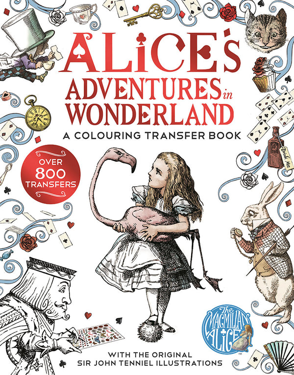 Alice's Adventures in Wonderland A Colouring Transfer Book