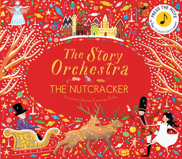 Story Orchestra - The Nutcracker - Press the Note to Hear Tchaikovsky's music