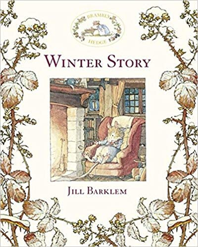 Brambly Hedge Winter Story by Jill Barkem