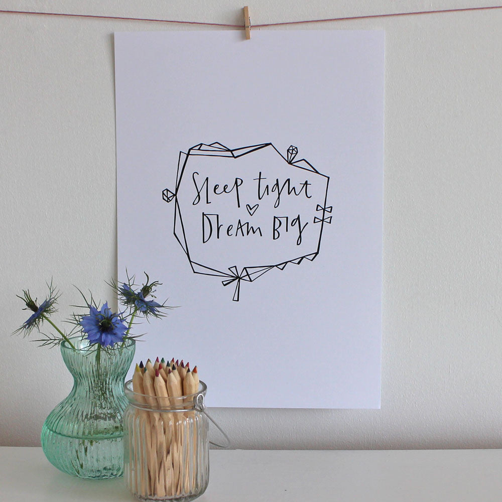 Sleep tight dream big print by Cheryl Rawlings