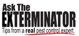 Ask the Exterminator Tips from a Real Pest Control Expert