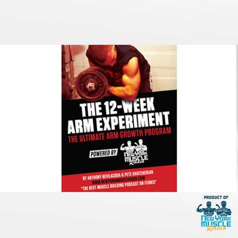 The 12-Week Arm Experiment The Ultimate Arm Growth Program