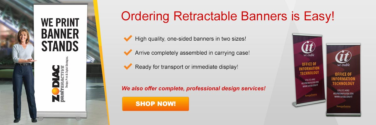 Ordering Retractable Banners is Easy! - Click Here to Get Started!