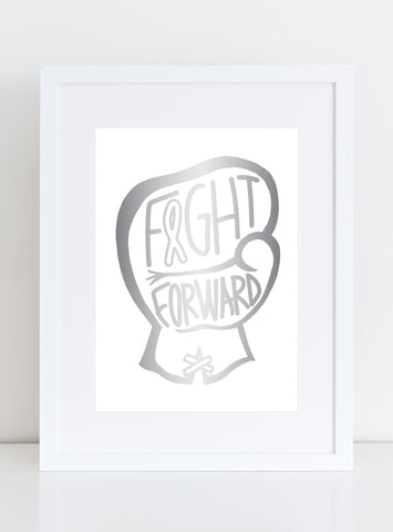 CHARITY Silver Foil Art Print - FIGHT FORWARD