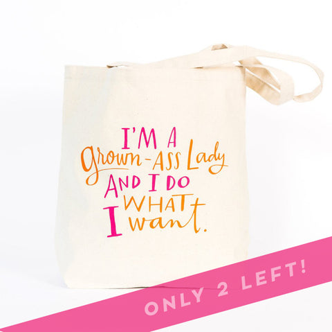 Grown Ass Lady Tote